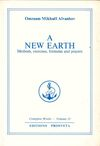 A new earth - Methods,exercises,formulas and prayers