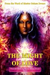 The Might of Love - Master Beinsa Duno